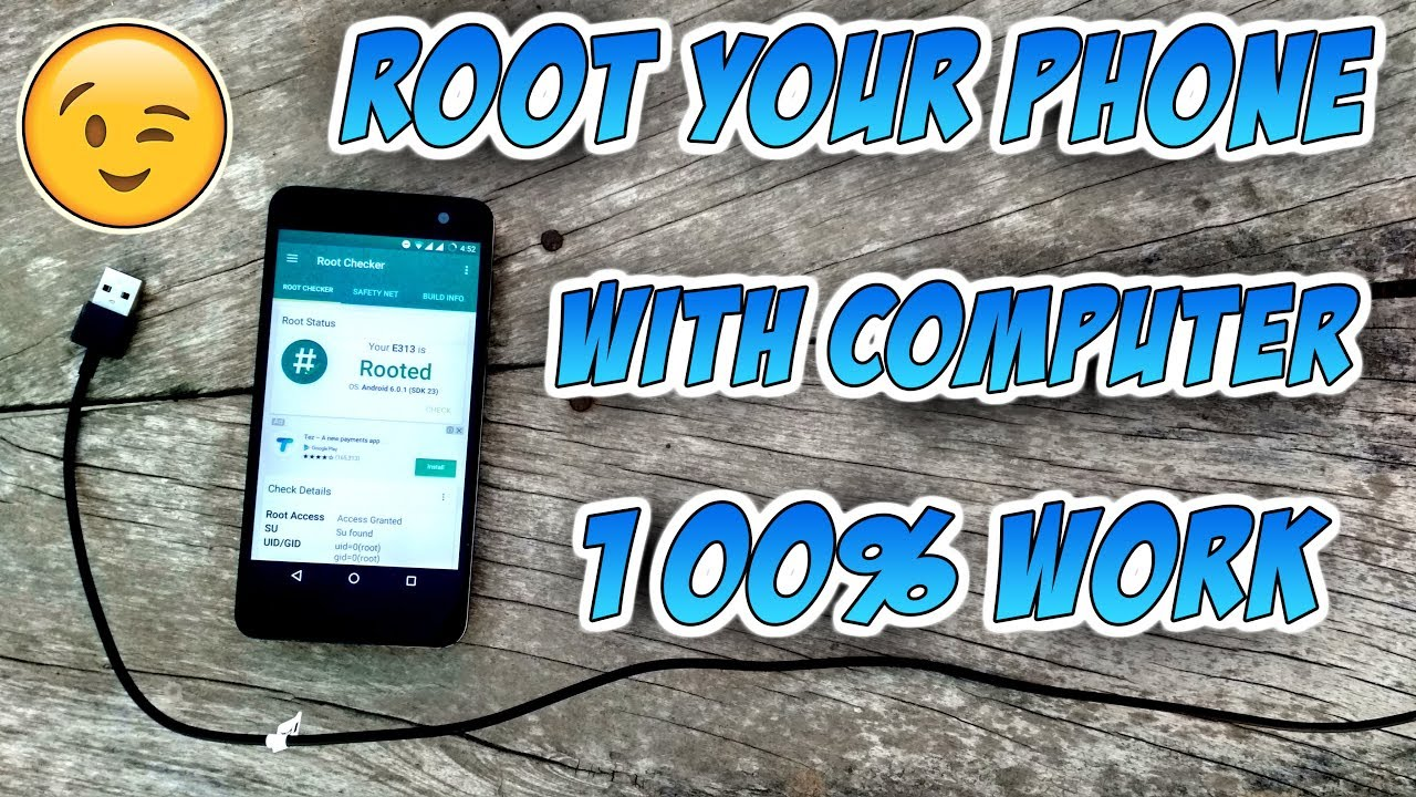 Root Your Phone With PC:
